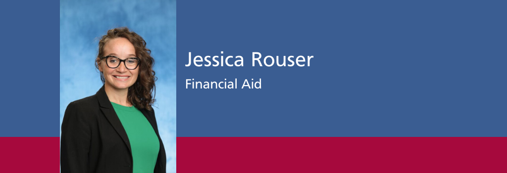 Jessica Rouser, Financial Aid