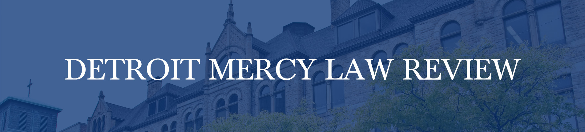 Detroit Mercy Law Review